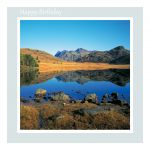 Birthday Card - Blea Tarn and The Langdale Pikes - message inside reads: Have a Wonderful Day