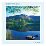 Birthday Card - reflection - says 'Happy Birthday ... to you on the front. message inside reads: have a wonderful day